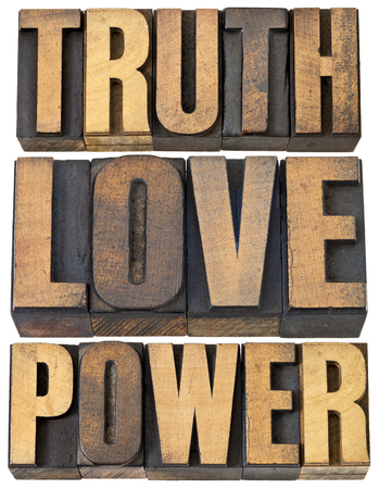 truth, love and power - core principles concept  -  a collage of isolated words in vintage letterpress wood type Stock Photo - 22443359