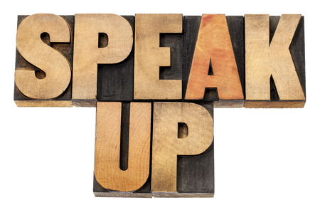 speak up - motivation concept - isolated text in letterpress wood type Stock Photo - 22443371