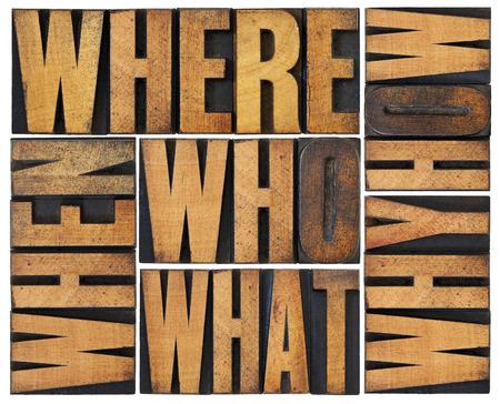 wie, wat, hoe, waarom, waar, wanneer, vragen - brainstormen of besluitvorming concept - een collage van losse woorden in vintage boekdruk hout gerangschikt in een rechthoek