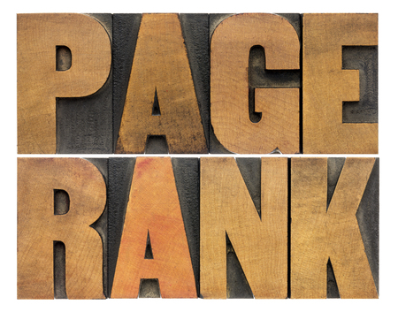 page rank: page rank word abstract - isolated text in vintage letterpress wood type - internet and SEO concept