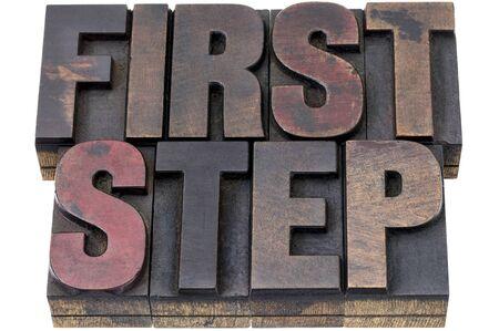first step: erste Schritt - einzelne W�rter im Vintage Buchdruck Holz Art mit Tinte Patina