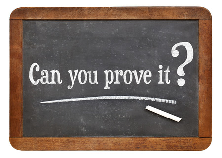 can you prove it question  on a vintage slate blackboard