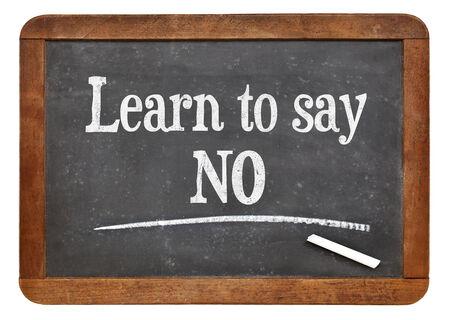 no idea: learn to say no advice on a vintage slate blackboard Stock Photo