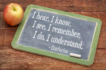 i hear i know i see i remember i do i understand confucius
