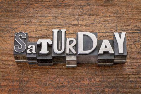 Saturday  word in mixed vintage metal type printing blocks over grunge wood Stock fotó