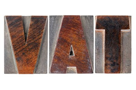 vat: VAT (value added tax) - text in isolated letterpress wood type printing blocks