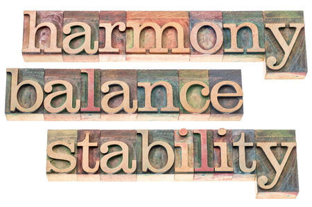 harmony, balance and stability typography - isolated text in letterpress wood type printing blocks
