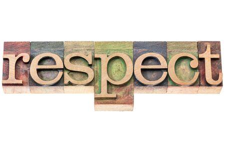 respeto: respecto palabra tipografía - texto aislado en bloques de tipo de tipografía de madera
