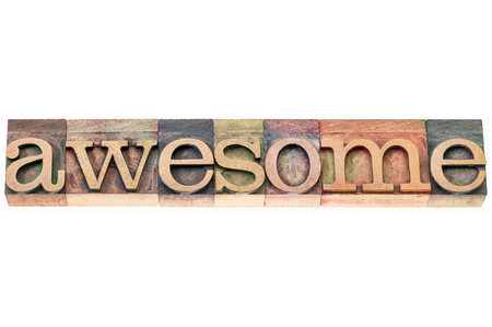 letterpress: awesome word typography - isolated text in letterpress wood type blocks Stock Photo