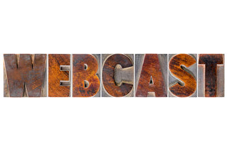 wood type: webcast word - isolated tet in vintage letterpress wood type printing blocks