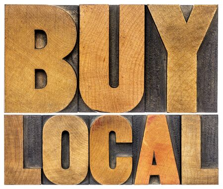 buy local words  - isolated in vintage letterpress wood type