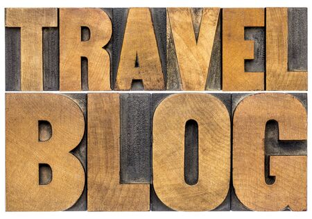 wood type: travel blog typography - isolated word abstract in letterpress wood type