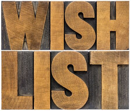 wish list word abstract typography - isolated text in letterpress wood type