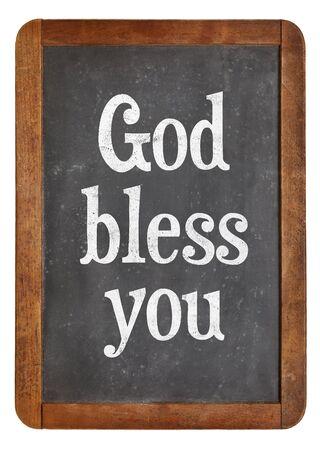 god bless: God bless you - text  on a vintage slate blackboard