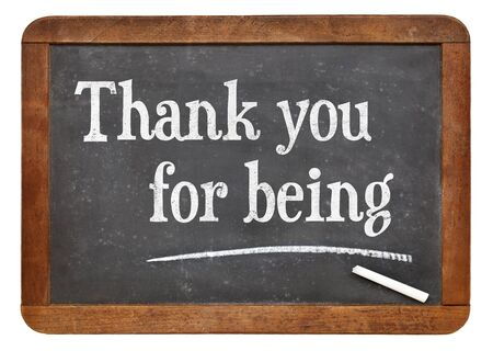 seneca: Thank you for being - Seneca greetings. Text on a vintage slate blackboard