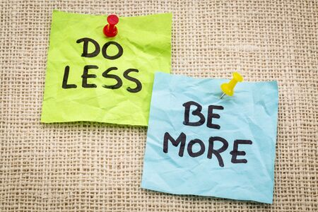 less: do less be more motivation - reminder on sticky notes