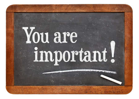 affirmation: You are important - positive affirmation words on a vintage slate blackboard Stock Photo