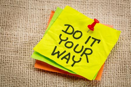 Do it your way - motivational advice on a sticky note