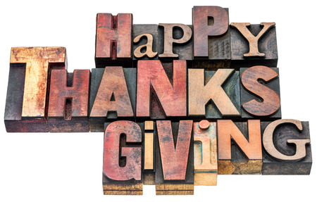 happy thanksgiving: Happy Thanksgiving sign or greeting card - isolated text in mixed vintage letterpress wood type blocks