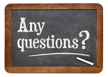 question: Any question question - text on an isolated  vintage slate blackboard