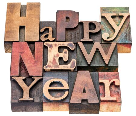 wood type: Happy New Year greeting card - isolated text in mixed vintage letterpress wood type blocks Stock Photo