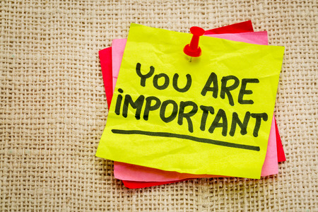 important: You are important reminder note - self assurance or positive confirmation concept