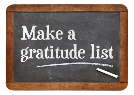 Make a gratitude list - inspirational advice on a vintage slate blackboard