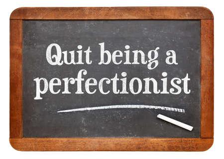 Stoppen wordt een perfectionist - efficiency advies op een vintage lei schoolbord
