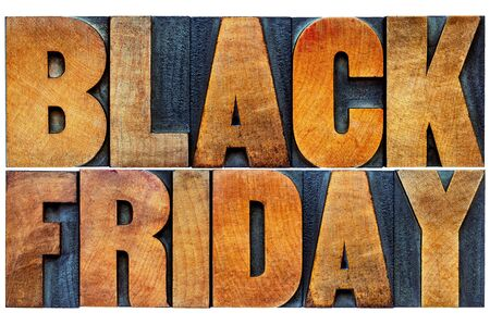wood type: Black Friday is the day following Thanksgiving Day in the United States, often regarded as the beginning of the Christmas shopping season.  Isolated text in letterpress wood type printing blocks.