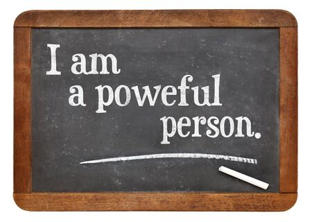 affirmation: I am a powerful person - positive affirmation words on a vintage slate blackboard