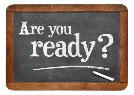 Are you ready question on a vintage slate blackboard