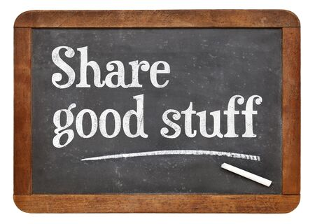 stuff: Share good stuff - social media and networking concept. White chalk text on a vintage slate blackboard Stock Photo