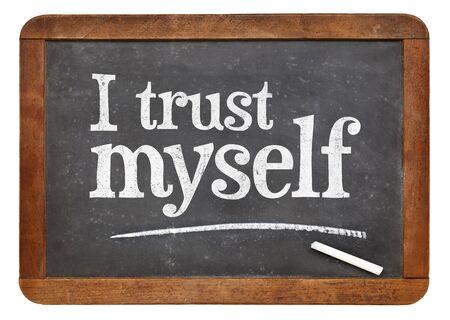 affirmation: I trust myself - self confidence or positive affirmation concept - white chalk text on a vintage slate blackboard
