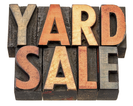 yard sale: yard sale banner  - isolated text in vintage letterpress wood type printing block stained by color inks