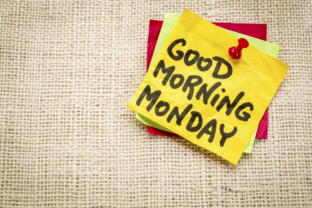 Good morning Monday - cheerful message on a sticky note Zdjęcie Seryjne