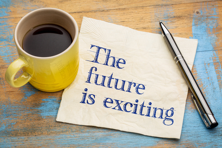 excite: The future is exciting - handwriting on a napkin with a cup of coffee Stock Photo