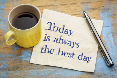 Today is always the best day - inspirational handwriting on a napkin with a cup of espresso coffee Stock fotó