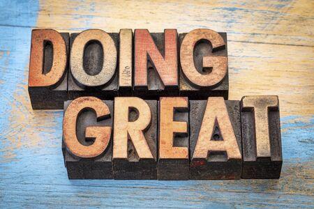 affirmation: doing great - positive affirmation phrase in vintage letterpress wood type