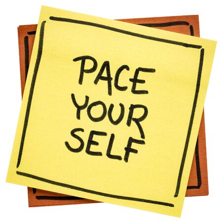 yourself: pace yourself reminder  - handwriting on an isolated sticky note