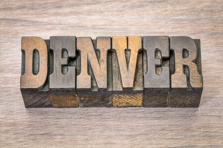 Denver -  word in vintage rustic letterpress wood type - French Clarendon font popular in western movies and memorabilia