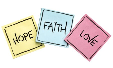hope, faith and love spiritual concept - handwriting on isolated  colorful sticky Stock Photo