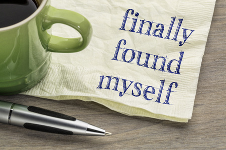 finally found myself - self discovery concept - handwriting on a napkin with a cup of coffee