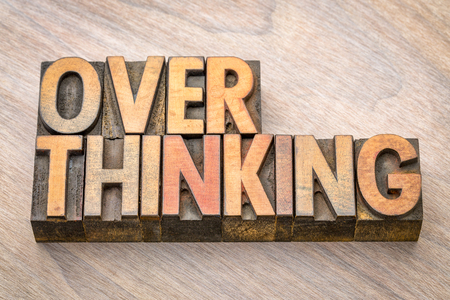 overthinking word abstract in vintage letterpress wood type printing blocks Stock Photo