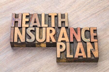 health insurance plan word abstract in in vintage letterpress wood type