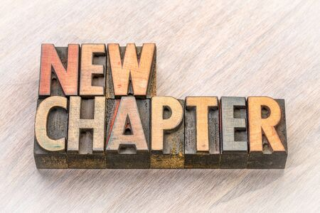 new chapter  word abstract in vintage letterpress wood type Stock Photo