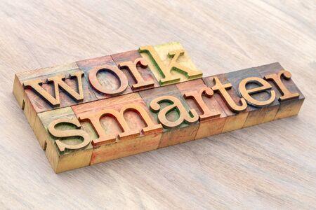 work smarter word abstract in letterpress wood type printing blocks