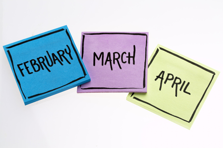 February, March and April  - handwriting in black ink on isolated sticky notes