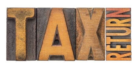 tax return  banner - isolated word abstract in vintage letterpress printing blocks