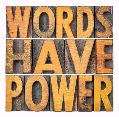 words have power message - isolated abstract in vintage letterpress wood type Stock Photo