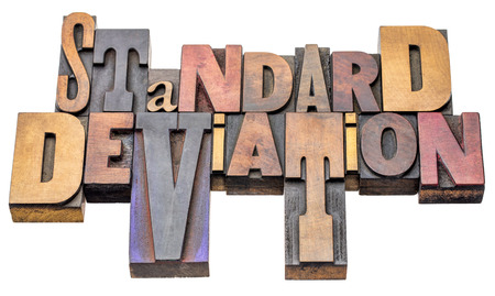 standard deviation  - isolated word abstract in vintage letterpress wood type blocks, mixed fonts
